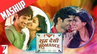 Mashup: Shuddh Desi Romance | Sushant Singh Rajput | Parineeti Chopra | Vaani Kapoor
