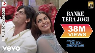 pc mobile Download Banke Tera Jogi - Phir Bhi Dil Hai Hindustani | Shah Rukh Khan | Juhi Chawla