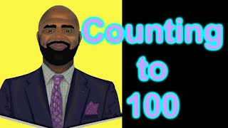 Let's Count| Count to 100 | Count to 100 Song | Counting to 100 | Mr. Woodland