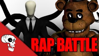 Slenderman Vs Freddy Fazbear Rap Battle by JT Machinima