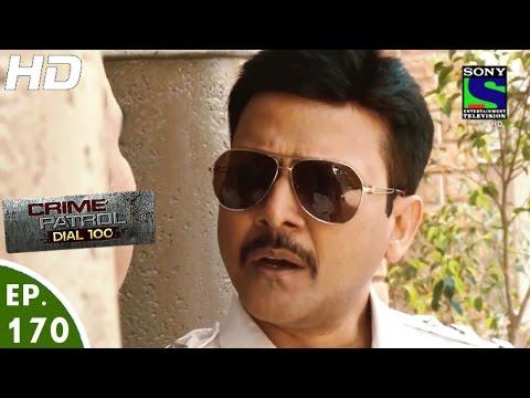Crime Patrol Dial 100 - क्राइम पेट्रोल - Gaayab - Episode 170 - 21st June, 2016