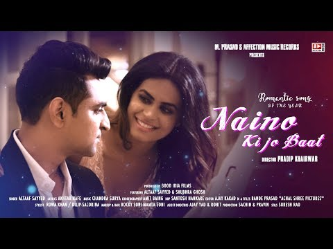 Xxx Mp4 OFFICIAL VIDEO NAINO KI TO BAAT Ft ALTAAF SAYYED Amp SHUBHRA GHOSH AFFECTIONMUSIC RECORDS 3gp Sex