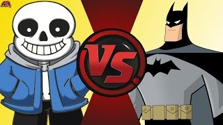 SANS vs BATMAN! (Undertale vs DC Comics) Cartoon Fight Club Bonus Episode 4