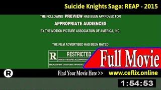 Watch: Suicide Knights Saga: REAP (2015) Full Movie Online