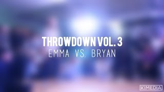 Sr. Break Top 8 - Emma vs. Bryan | Throwdown Vol. 3
