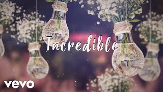 James TW - Incredible (Lyric Video)