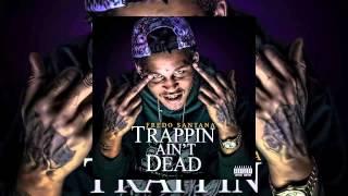 Fredo Santana - Trappin Ain't Dead [Full Album] HotNewMusicLive