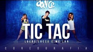 Tic Tac  - Lucas Lucco e Mc Lan  | FitDance TV (Coreografia) Dance Video