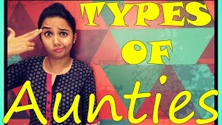 Types of Aunties | MostlySane | Women's Day Special