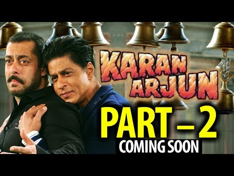 Xxx Mp4 Are You Ready For KARAN ARJUN Part 2 अब आएगा करण अर्जुन पार्ट 2 3gp Sex