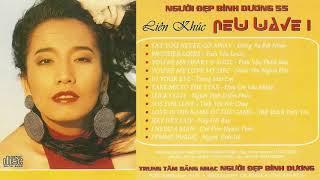 Liên Khúc New Wave 1 | Ca sĩ Kiều Nga & Anh Sơn | Nguoi Dep Binh Duong Studio