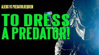 AVPR To Dress A Predator BTS