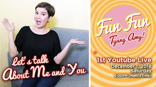 [About Me and You] LIVE CHAT 1 | Fun Fun Tyang Amy