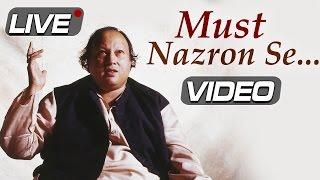 Must Nazron Se Allah Bachaye - Nusrat Fateh Ali Khan Live | Top Pakistani Romantic Sufi Songs