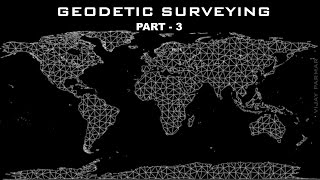 Lecture 8 | GEODETIC SURVEYING - हिंदी | PART 3