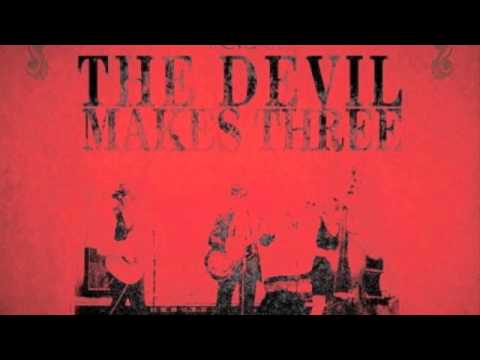 The Devil Makes Three - Old Number 7 Video Clip