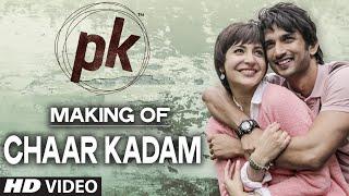 Making of 'Chaar Kadam' Video Song | PK | Sushant Singh Rajput | Anushka Sharma | T-series