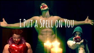 I Put a Spell on You (Halloween Special)