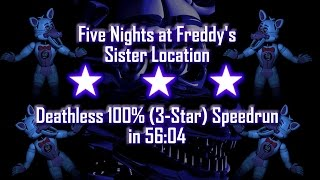 Five Nights at Freddy's: Sister Location | Perfect 100% No-Glitch 3-Star Flawless Speedrun in 56:04