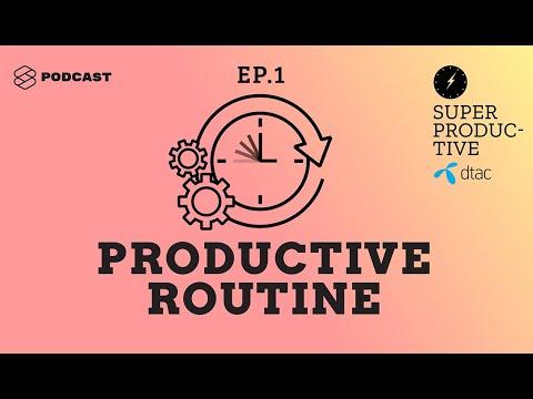 ทริกใช้ได้จริงตั้งแต่เข้านอนยันหมดวัน ที่ทำให้ชีวิต Productive รอบด้านที่สุด SUPER PRODUCTIVE EP.1