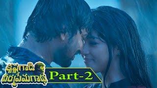 Krishna Gaadi Veera Prema Gaadha Full Movie Part 2 || Nani, Mehreen Pirzada, Hanu Raghavapudi