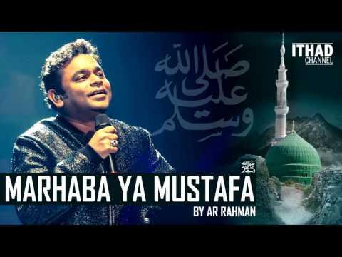 Xxx Mp4 Emotional Naat Marhaba Ya Mustafa By AR Rahman Hindi Urdu Arabic 3gp Sex