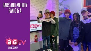 Bars And Melody - Fan Q&A | Bubble Gum TV