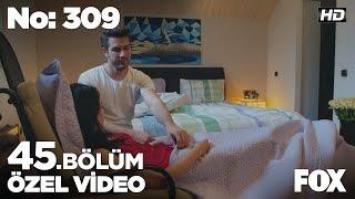 No: 309 45. Bölüm Özel Klip!