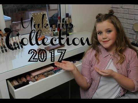 My Makeup Collection 2017 as a 10 Year Old