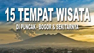 15 Tempat Wisata di Puncak Bogor