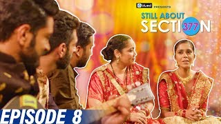 Still About Section 377 | Episode 8 | I dance Alone