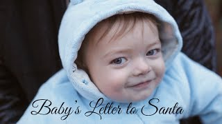 10 Month Old Baby Corban's Letter to Santa