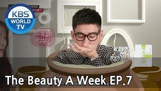 The Beauty A Week | 더 뷰티 어위크 EP 7 [SUB : ENG /2018.04.13]
