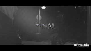 Timal - Freestyle #Premier Rapport - Daymolition