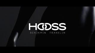 HOOSS // Benjamin Franklin // Clip Officiel 2016 //
