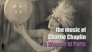 Charlie Chaplin - A Woman of Paris (Full Soundtrack)