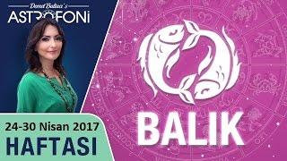 Balık Burcu Haftalık Astroloji Yorumu 24-30 Nisan 2017