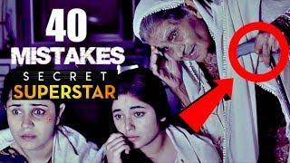 40 Mistakes In Secret Superstar Full Hindi Movie Mistakes Secret Superstar 2 Movie Mistakes Video