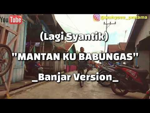 Xxx Mp4 Lagi Syantik Mantan Ku Babungas Banjar Version By Wahyu Pratama 3gp Sex