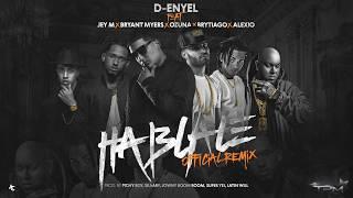 Háblale (Remix) - Ozuna, Bryant Myers, Jey M, Brytiago, Alexio La Bestia, D-Enyel
