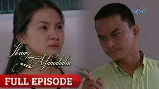 Ikaw Lang Ang Mamahalin | Full Episode 66