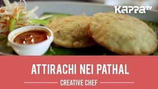 Attirachi Nei Pathal - Creative Chef - Kappa TV