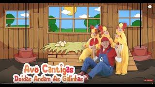 Doidas Andam as Galinhas - Avô Cantigas