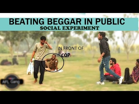 Beating Beggar in Public | Prank n Social Experiment in India | 2017