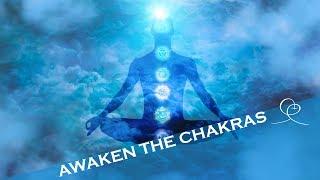 Awaken the Chakras ~ Guided Meditation amp Visualization