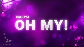 Naliya - Oh My! (Lyrics)