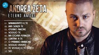 Andrea Zeta - Full Album - Eterno Amore