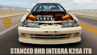 RHD Integra K20A ITB swap - Street Series Film