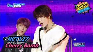 [Comeback Stage] NCT 127 - Cherry bomb, 엔시티 127 - 체리 밤 Show Music core 20170617