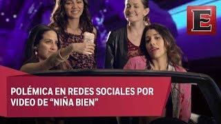Desconocen en Jalisco a 'Niña Bien'; la tachan de 'vulgar'